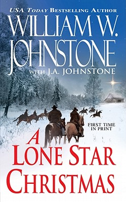 A Lone Star Christmas By Johnstone, William W.