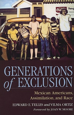 Generations of Exclusion By Telles, Edward E./ Ortiz, Vilma