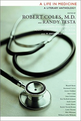 A Life in Medicine By Coles, Robert (EDT)/ Testa, Randy-Michael (EDT)/ D'Donnell, Joseph, M.D. (EDT)